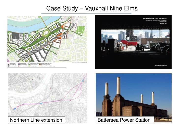 Case Study – Vauxhall Nine Elms