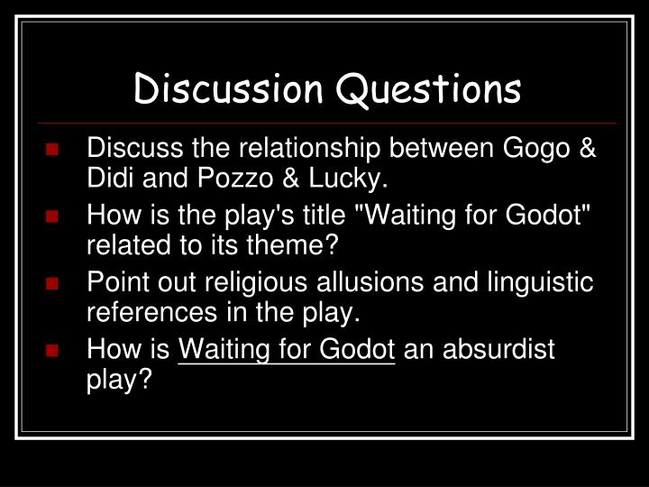 didi and gogo relationship questions