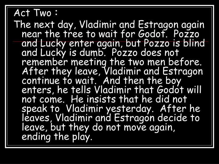 a literary analysis of estragon and vladimir in waiting for godot Waiting for godot essay examples a literary analysis of estragon and vladimir in waiting for godot a literary analysis of waiting for godot.