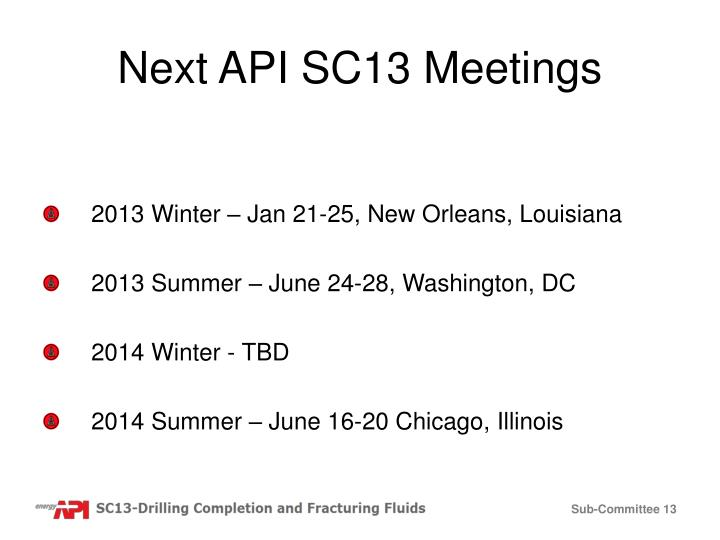 Next API SC13 Meetings