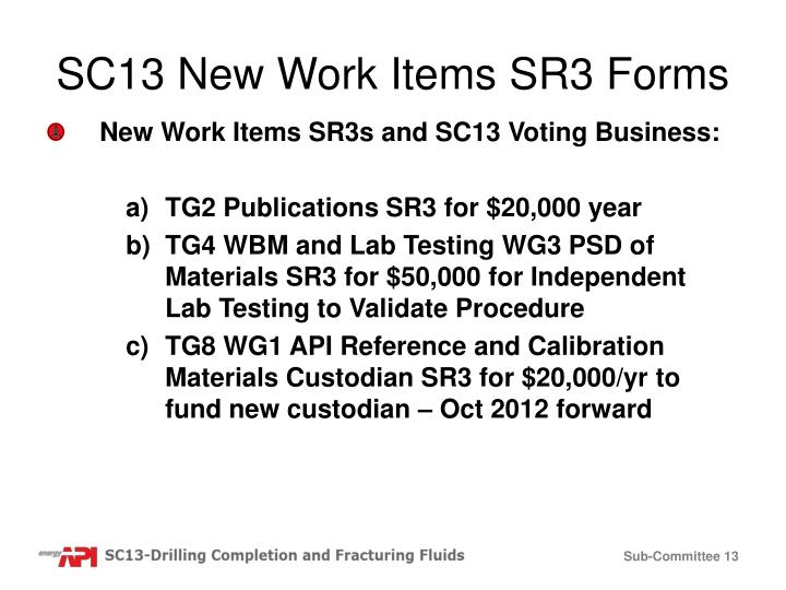 SC13 New Work Items SR3 Forms
