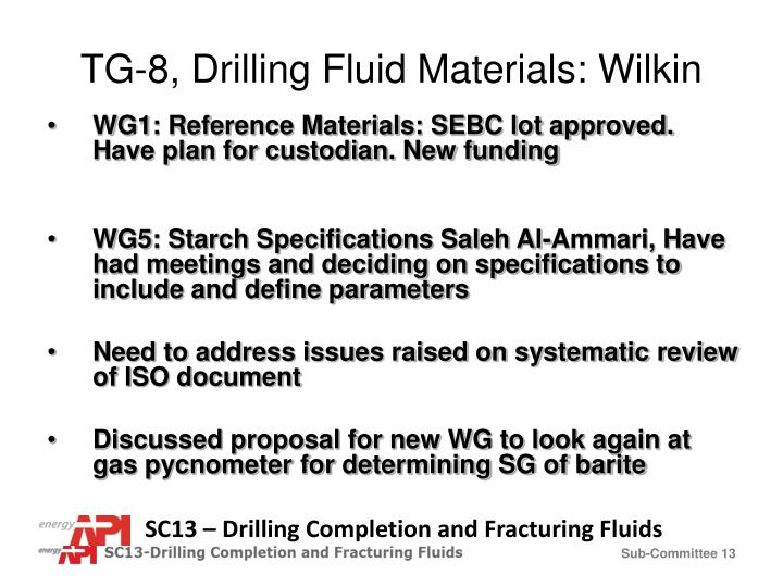 TG-8, Drilling Fluid Materials: Wilkin