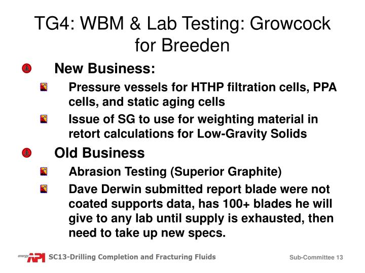 TG4: WBM & Lab Testing: Growcock for Breeden