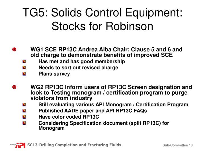 TG5: Solids Control Equipment: