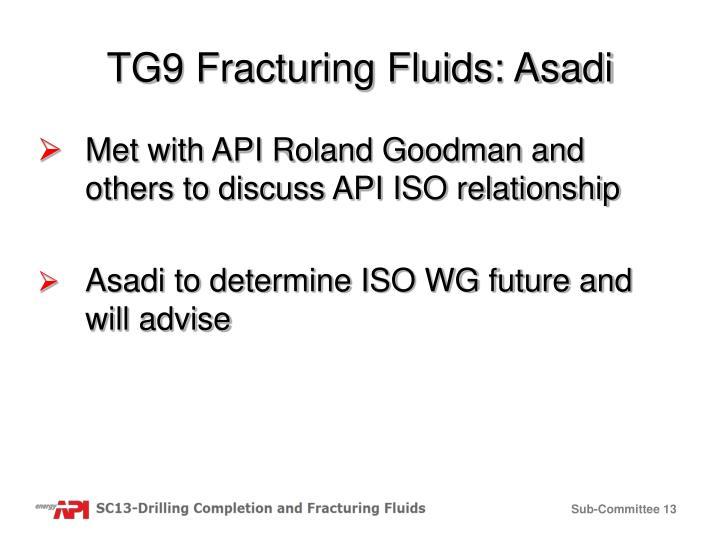 TG9 Fracturing Fluids: Asadi