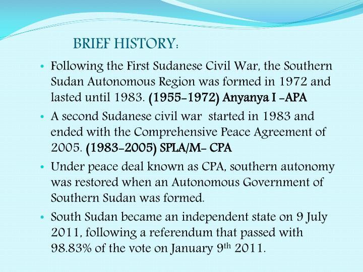 BRIEF HISTORY: