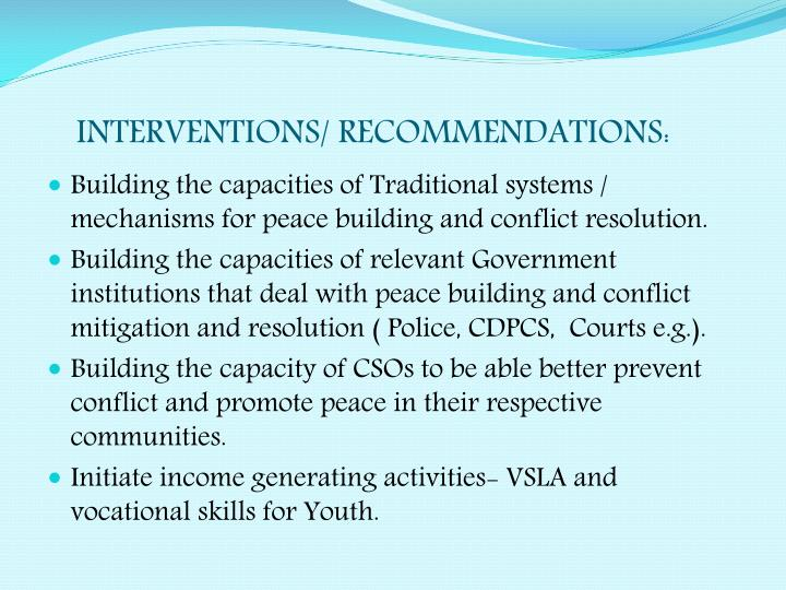 INTERVENTIONS/ RECOMMENDATIONS: