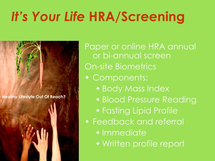 Paper or online HRA annual or bi-annual screen