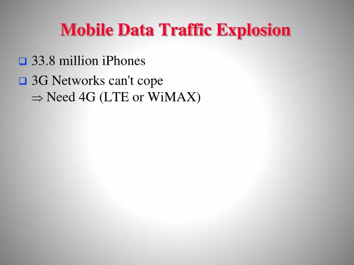Mobile Data Traffic Explosion