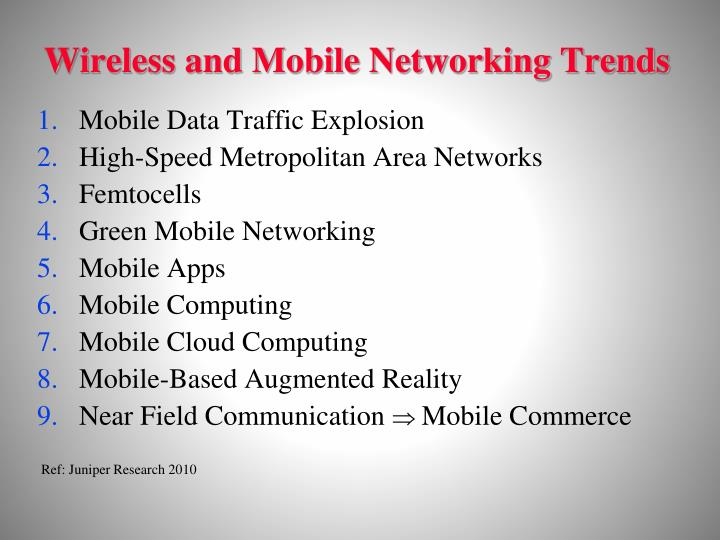 Wireless and Mobile Networking Trends