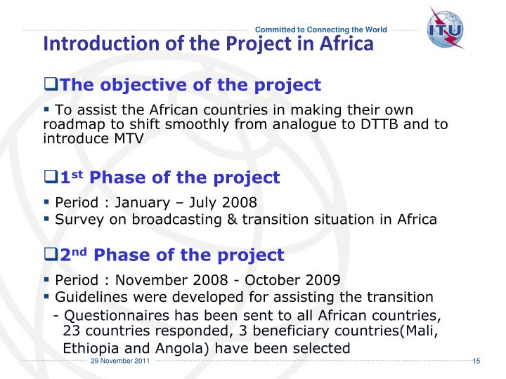 Introduction of the Project in Africa
