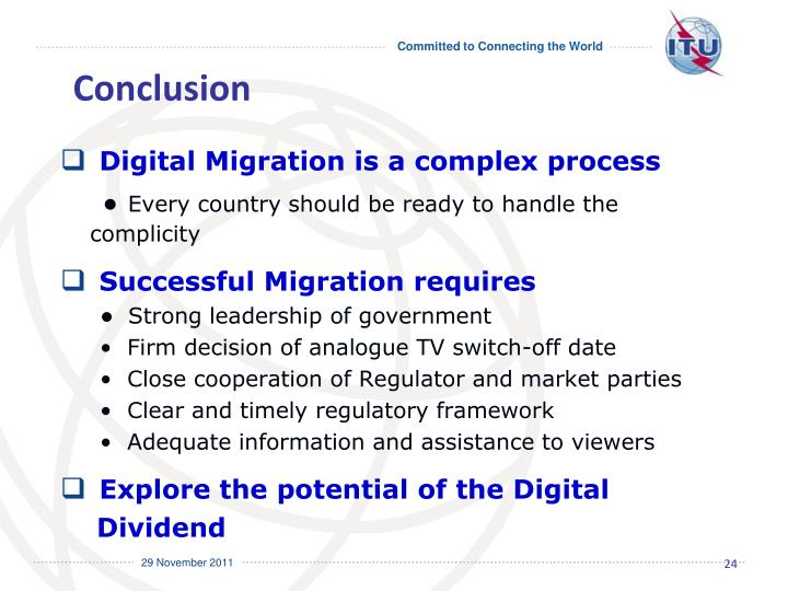 Digital Migration is a complex process