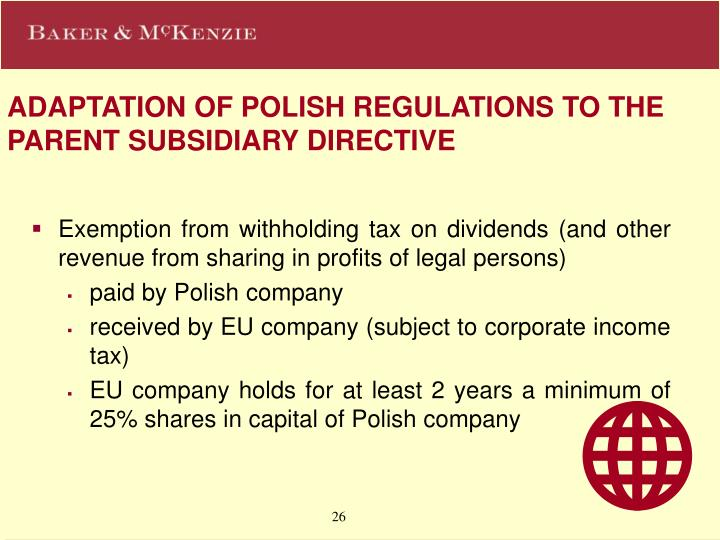 ADAPTATION OF POLISH REGULATIONS TO THE PARENT SUBSIDIARY DIRECTIVE