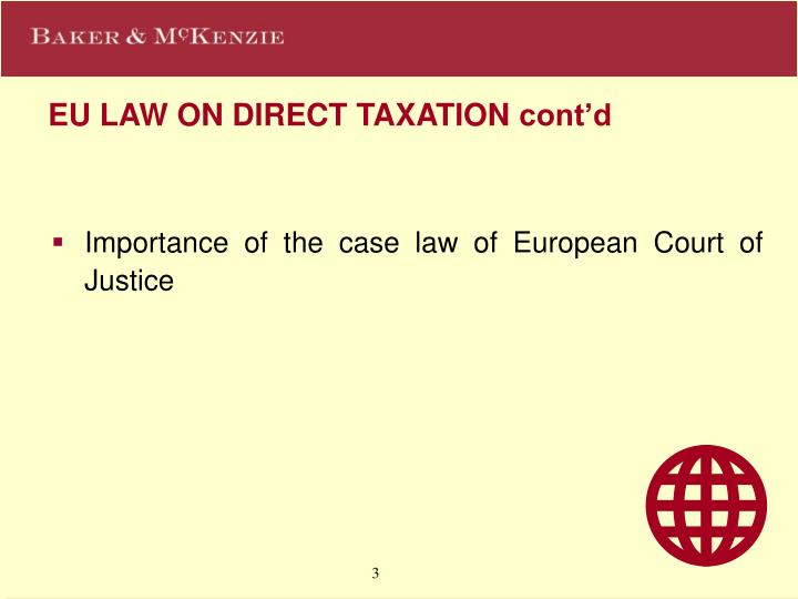 Eu law on direct taxation cont d