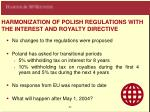 harmoni z ation of polish regulations with the interest and royalty directive