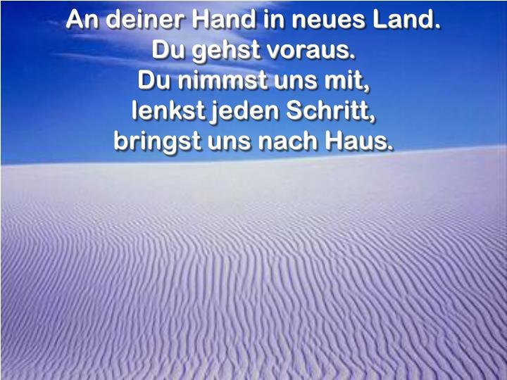 An deiner Hand in neues Land.