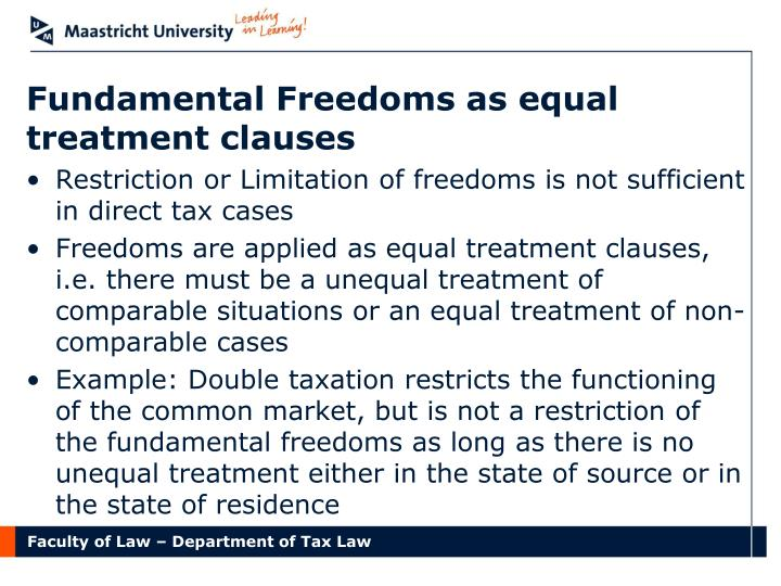 Fundamental Freedoms as equal treatment clauses