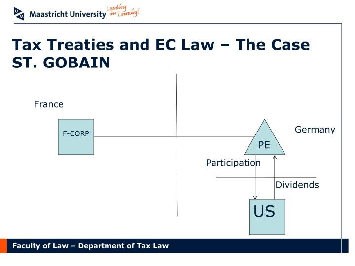 Tax Treaties and EC Law – The Case ST. GOBAIN