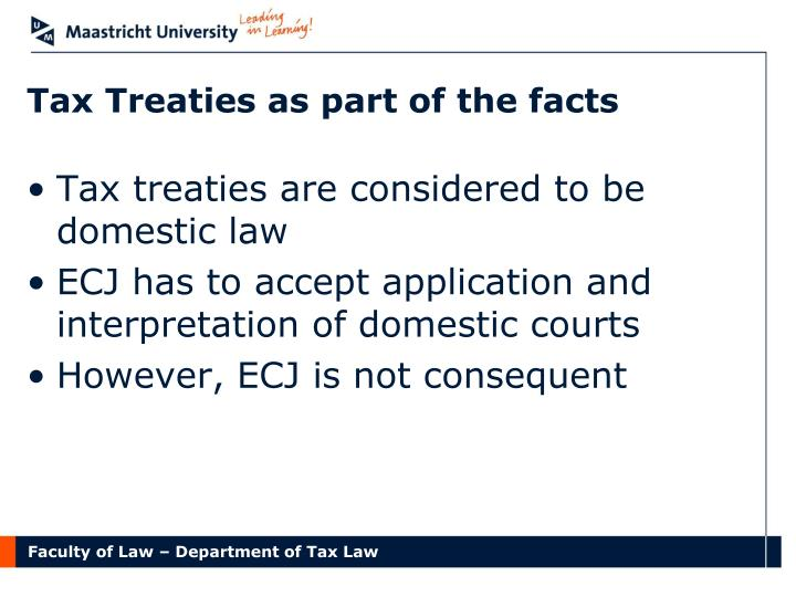 Tax Treaties as part of the facts