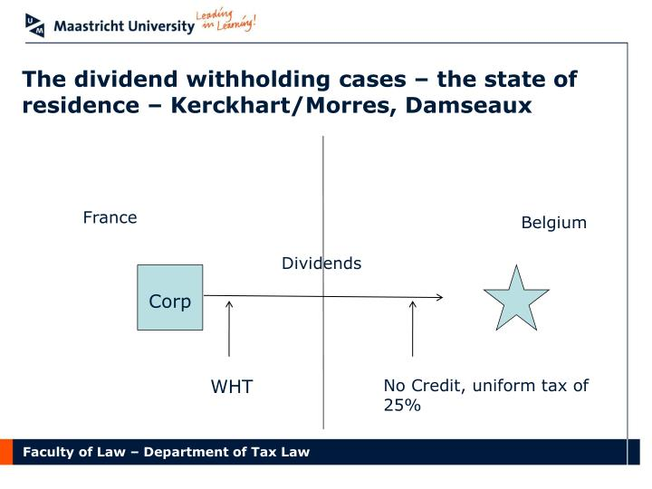 The dividend withholding cases – the state of residence – Kerckhart/Morres, Damseaux