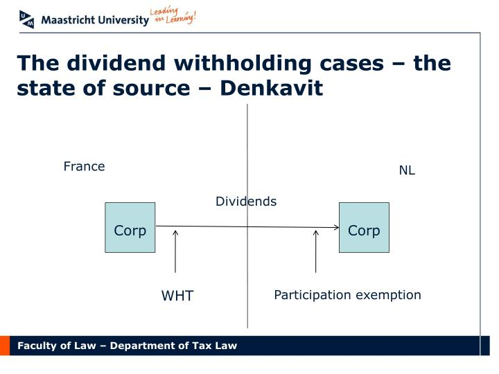 The dividend withholding cases – the state of source – Denkavit