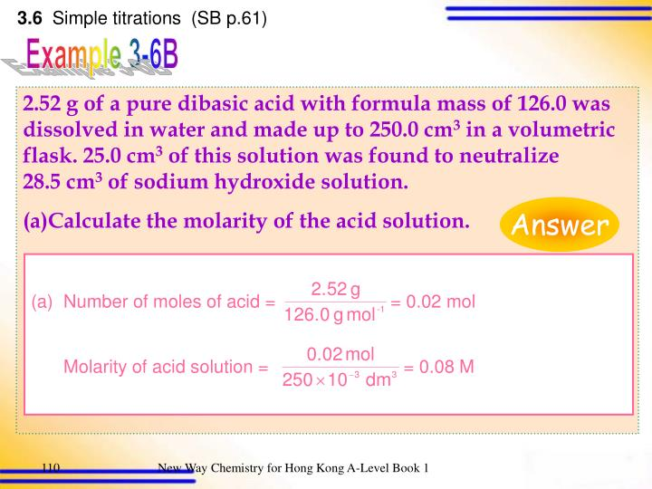 Number of moles of acid =                       = 0.02 mol