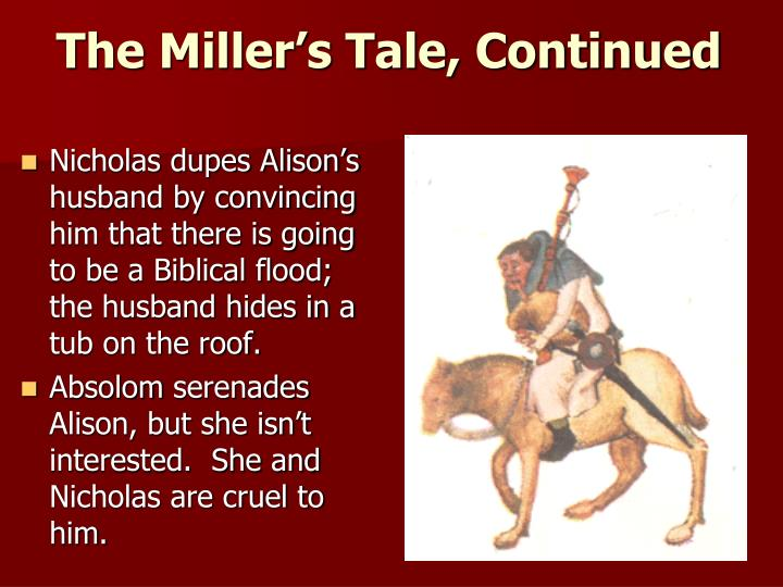 The Miller's Tale, Continued