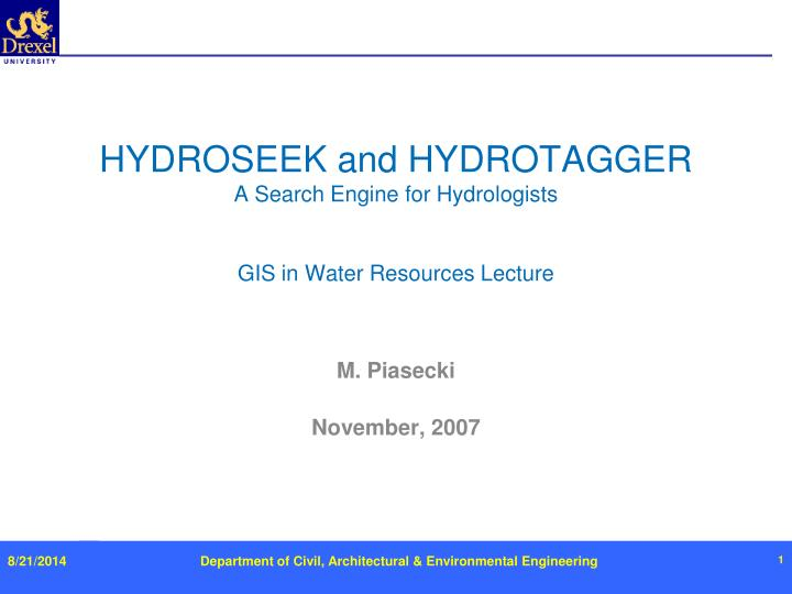Hydroseek and hydrotagger a search engine for hydrologists gis in water resources lecture