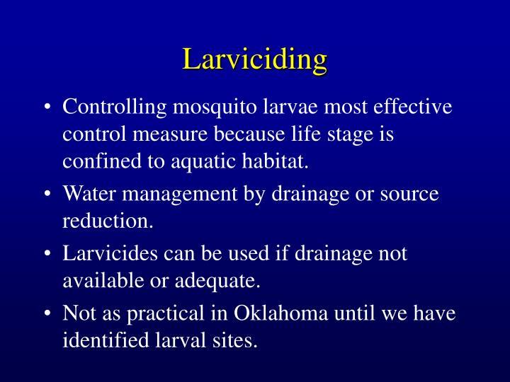 Larviciding