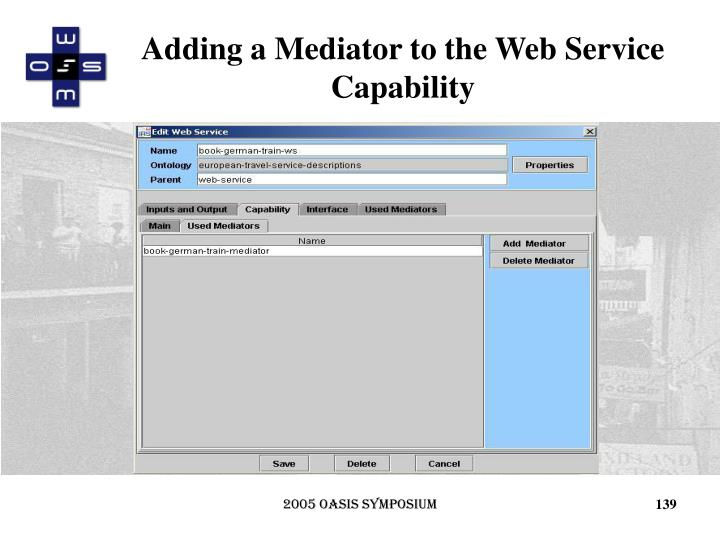 Adding a Mediator to the Web Service Capability