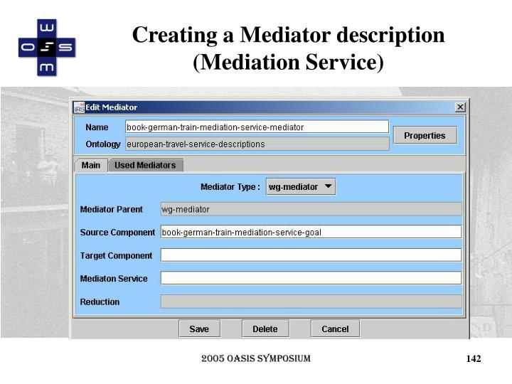 Creating a Mediator description (Mediation Service)