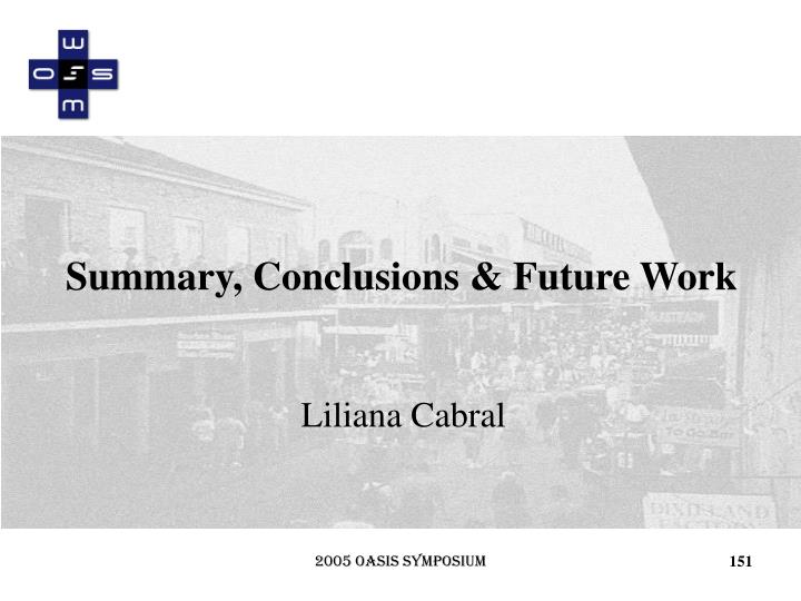 Summary, Conclusions & Future Work