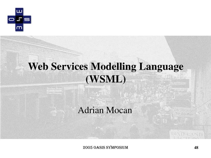 Web Services Modelling Language (WSML)