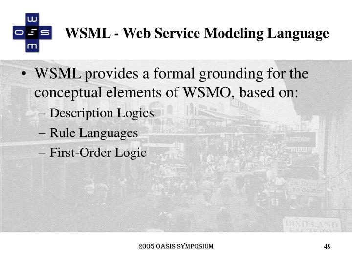 WSML - Web Service Modeling Language