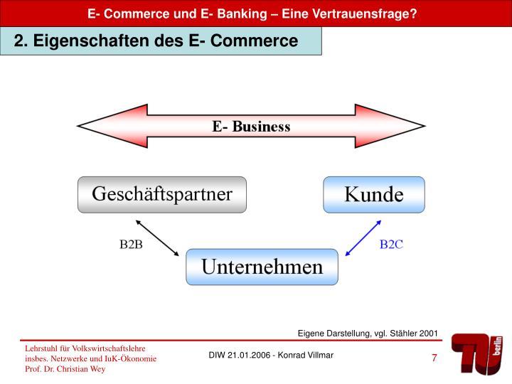 2. Eigenschaften des E- Commerce