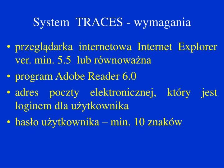 System  TRACES - wymagania