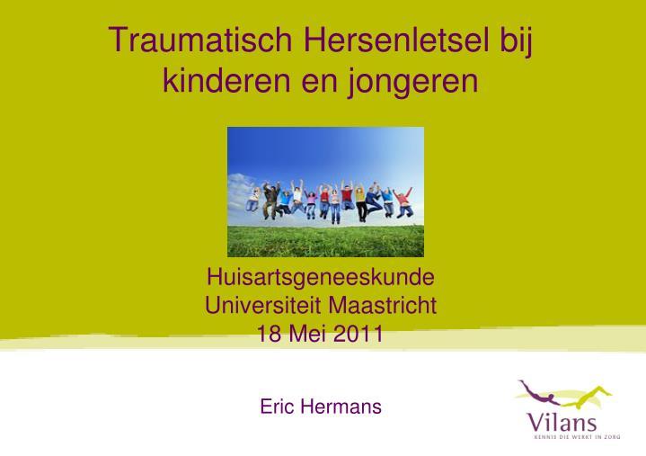 Traumatisch Hersenletsel bij kinderen en jongeren