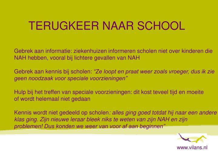 TERUGKEER NAAR SCHOOL