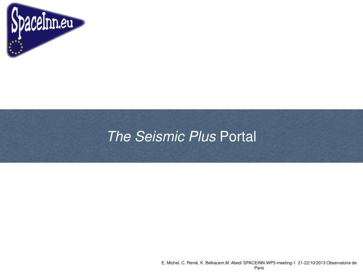 The Seismic Plus