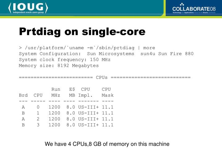 Prtdiag on single-core