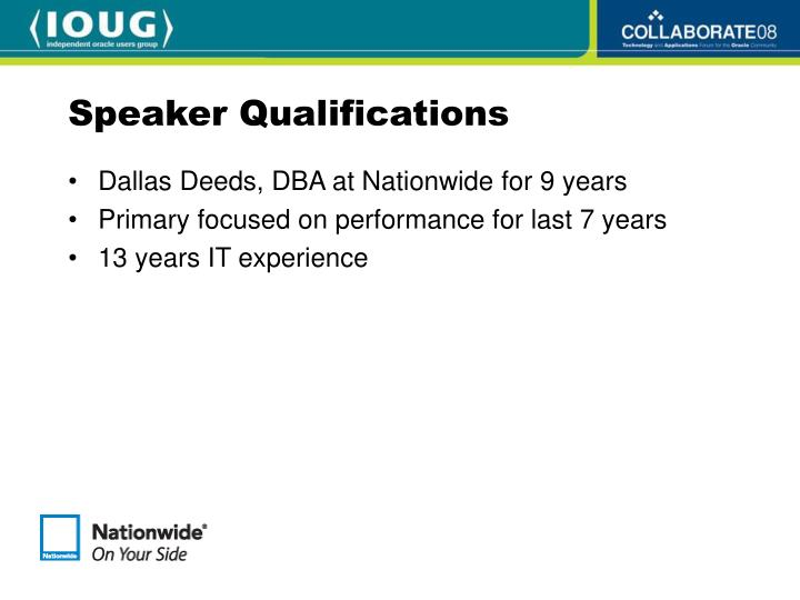 Speaker qualifications