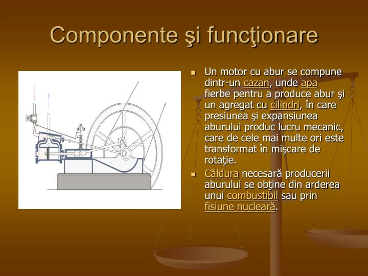 Componente şi funcţionare