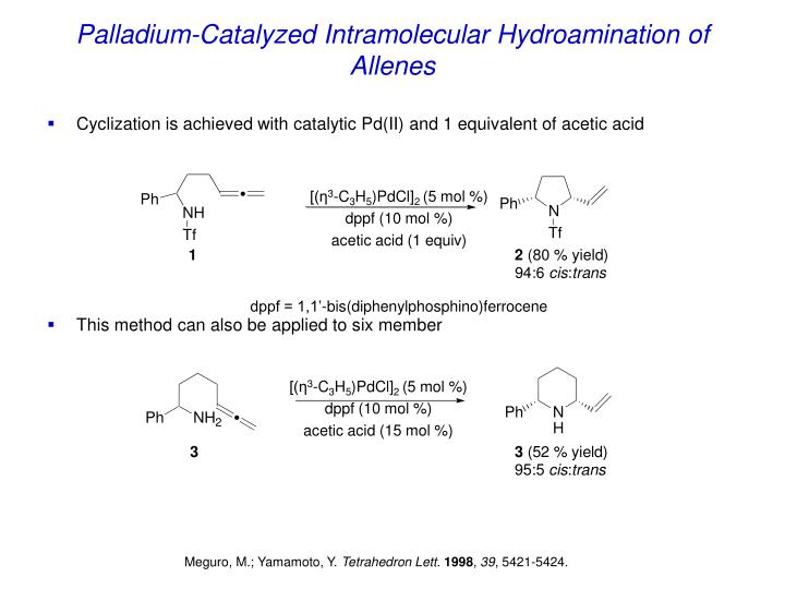 Palladium-Catalyzed Intramolecular Hydroamination of Allenes