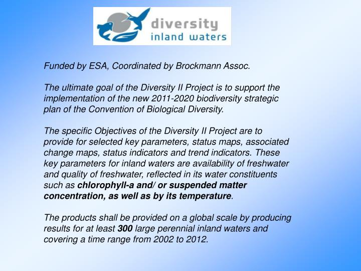 Funded by ESA, Coordinated by Brockmann Assoc.