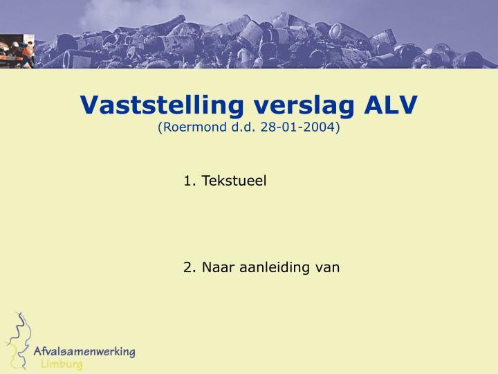 Vaststelling verslag ALV