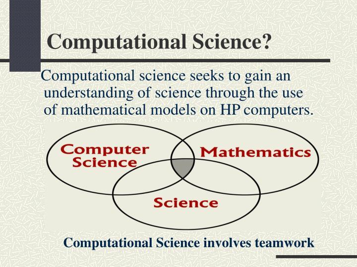 Computational Science?