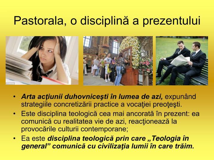 Pastorala, o disciplin a prezentului