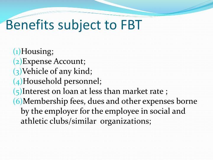 Benefits subject to FBT
