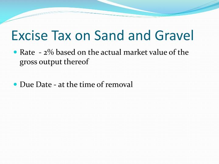 Excise Tax on Sand and Gravel