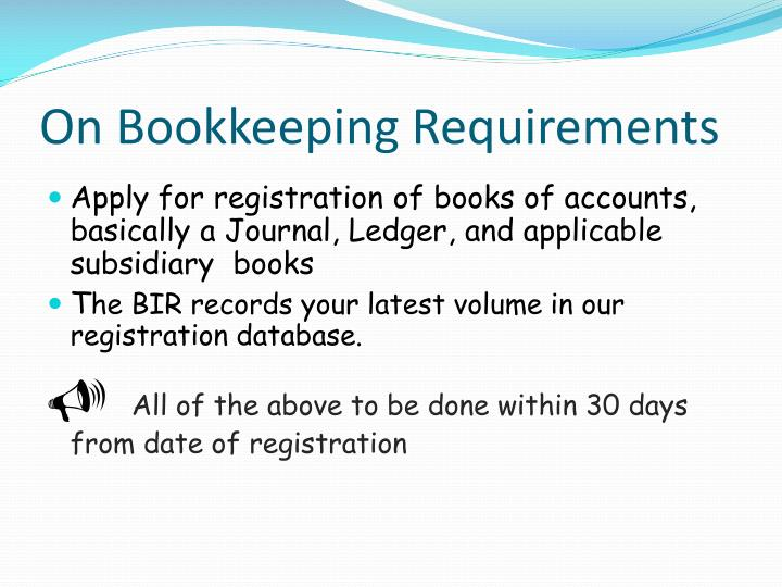 On Bookkeeping Requirements